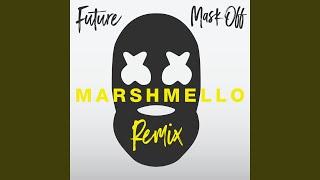 Mask Off (Marshmello Remix)