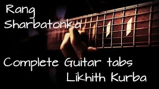 Mai rang sharbaton ka Guitar Lesson(Tabs) by Likhith Kurba