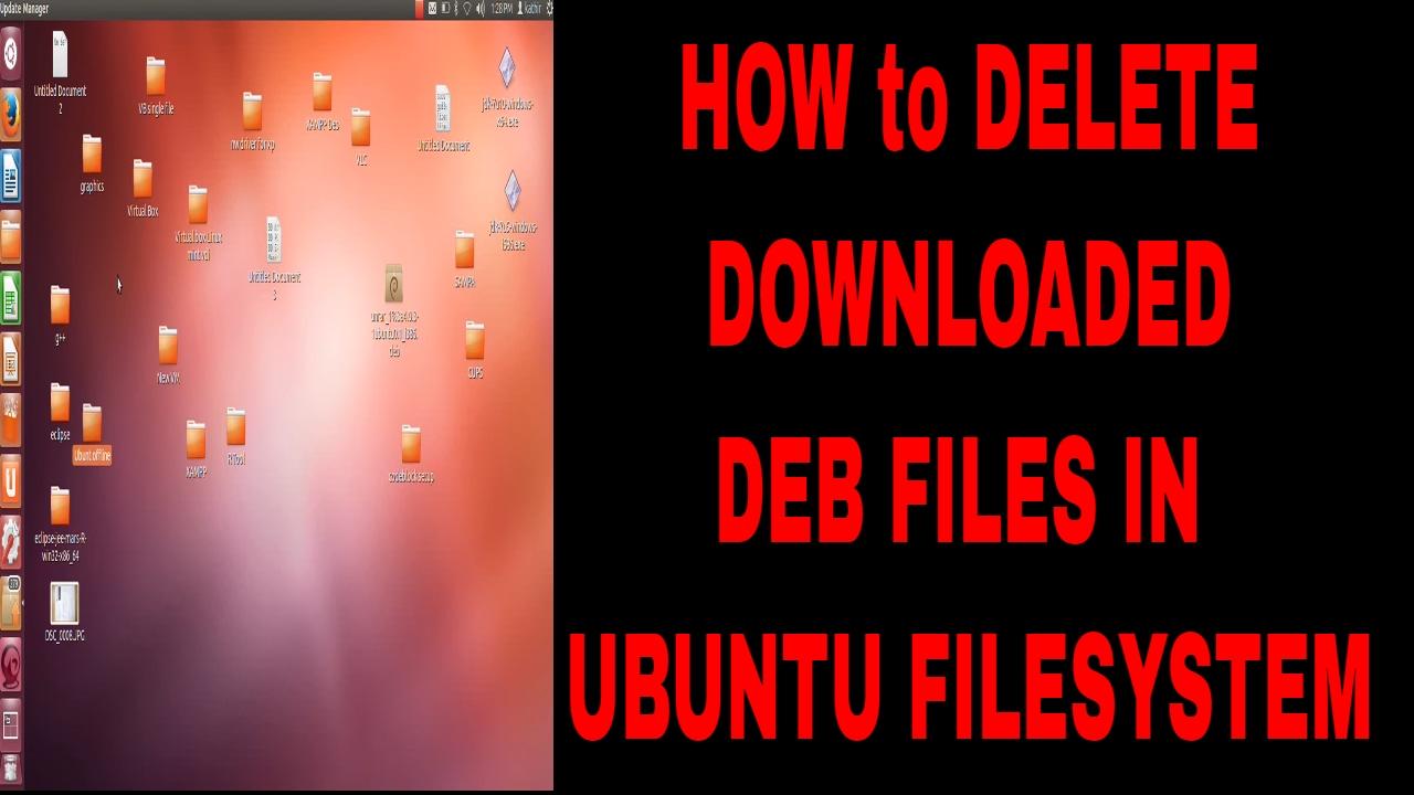 How To Delete Files In Archives Folder Of Ubuntu  Filesystem, Var,cache  ,apt,archives
