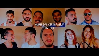 Hugo Campos | House Dancers Brasília | parte 3