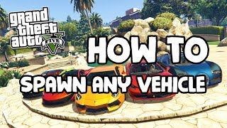 GTA 5: How to Spawn Any Vehicle in the Game
