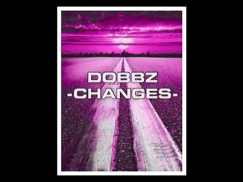 DOBBZ- CHANGES