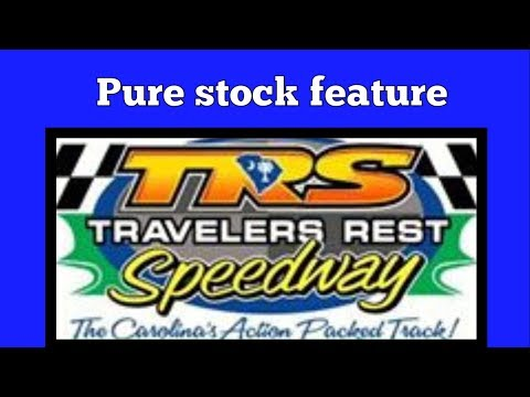 5/19/17 Pure Stock Feature at Travelers Rest Speedway