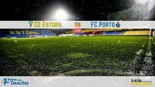 Relato do GD Estoril vs FC Porto