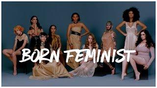 Born Feminist