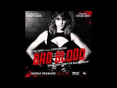 Bad Blood - Taylor Swift ft. Kendrick Lamar Remix Instrumental
