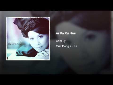 Ai Ra Xu Hue