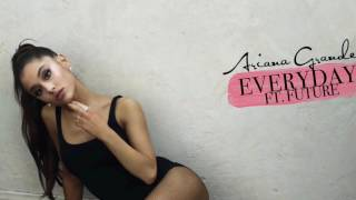 Gambar cover Ariana Grande - Everyday feat. Future (Clean Version)