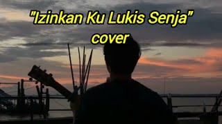 MELUKIS SENJA (cover) - IZINKAN KU LUKIS SENJA MENGUKIR NAMAMU DISANA LIRIK VIDEO BY NANAK ROMANSA