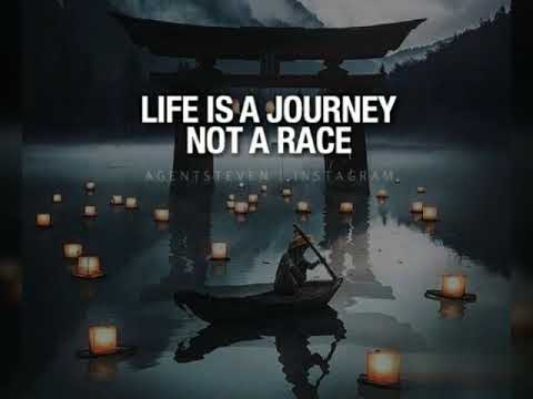 Life Is A Journey Not A Race Motivational Quotes Youtube