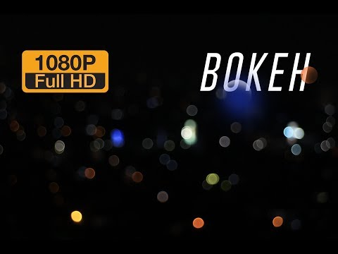 Bokeh  Full High Definition HD
