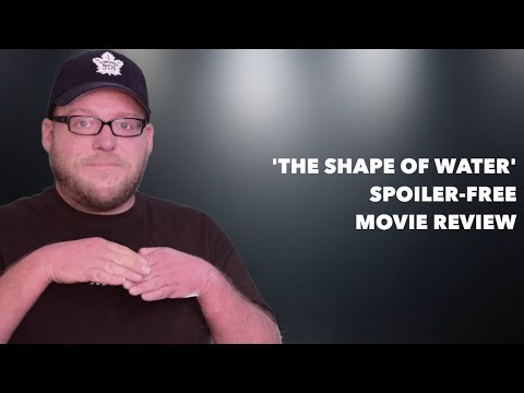 The Shape of Water | Movie Review | Spoiler-free | Guillermo del Toro Movie