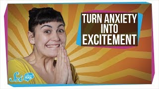 How to Turn Anxiety Into Excitement