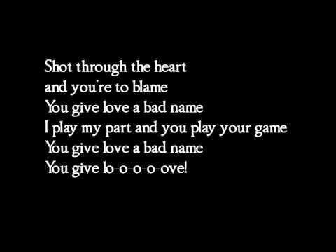 Bon Jovi  You give love a bad name  lyrics