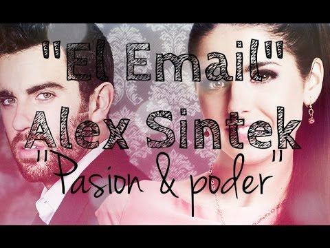 Alex Sintek - El email (pasión y poder)