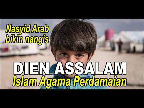 Dien Assalam~Nasyid Arab sedih yang lagi Viral, Subtitle Indonesia~Nasyid dan Sholawat Nabi
