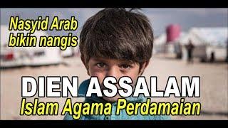 Dien Assalam~nasyid Arab Sedih Yang Lagi Viral, Subtitle Indonesia~nasyid Dan Sh