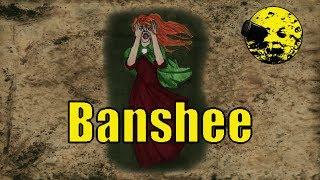 Irish Mythology: The Banshee