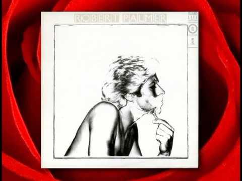 Robert Palmer - Woman You're Wonderful