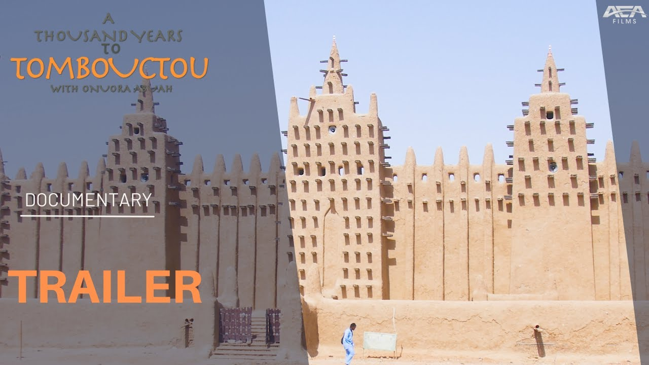 Trailer | A 1000 YRS TO TOMBOUCTOU | Mali Empire