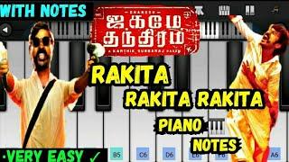 Rakita Rakita Rakita Piano Cover 🔥 - Jagame Thandhiram | Santhosh Narayanan | Dhanush | Notes