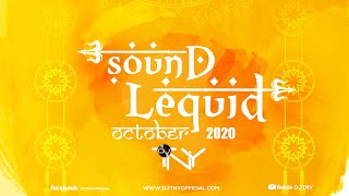 Sound Lequid (October 2k20) - Dj TNY - Durga Pujo Special