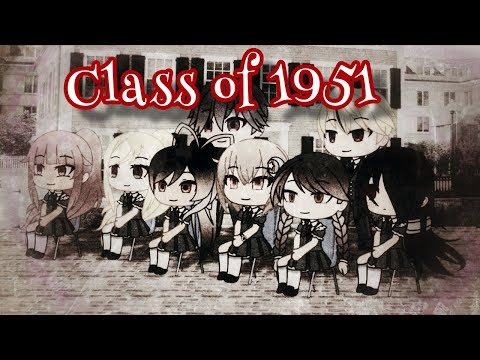 """Class of  1951""~ GLMM~ GACHA LIFE MINI MOVIE- SEYM_DNA"
