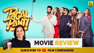 Pagalpanti | Bollywood Movie Review by Anupama Chopra | John Abraham, Anil Kapoor | Film Companion