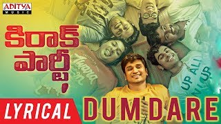 Dum Dare Lyrical | Kirrak Party Songs | Nikhil ...