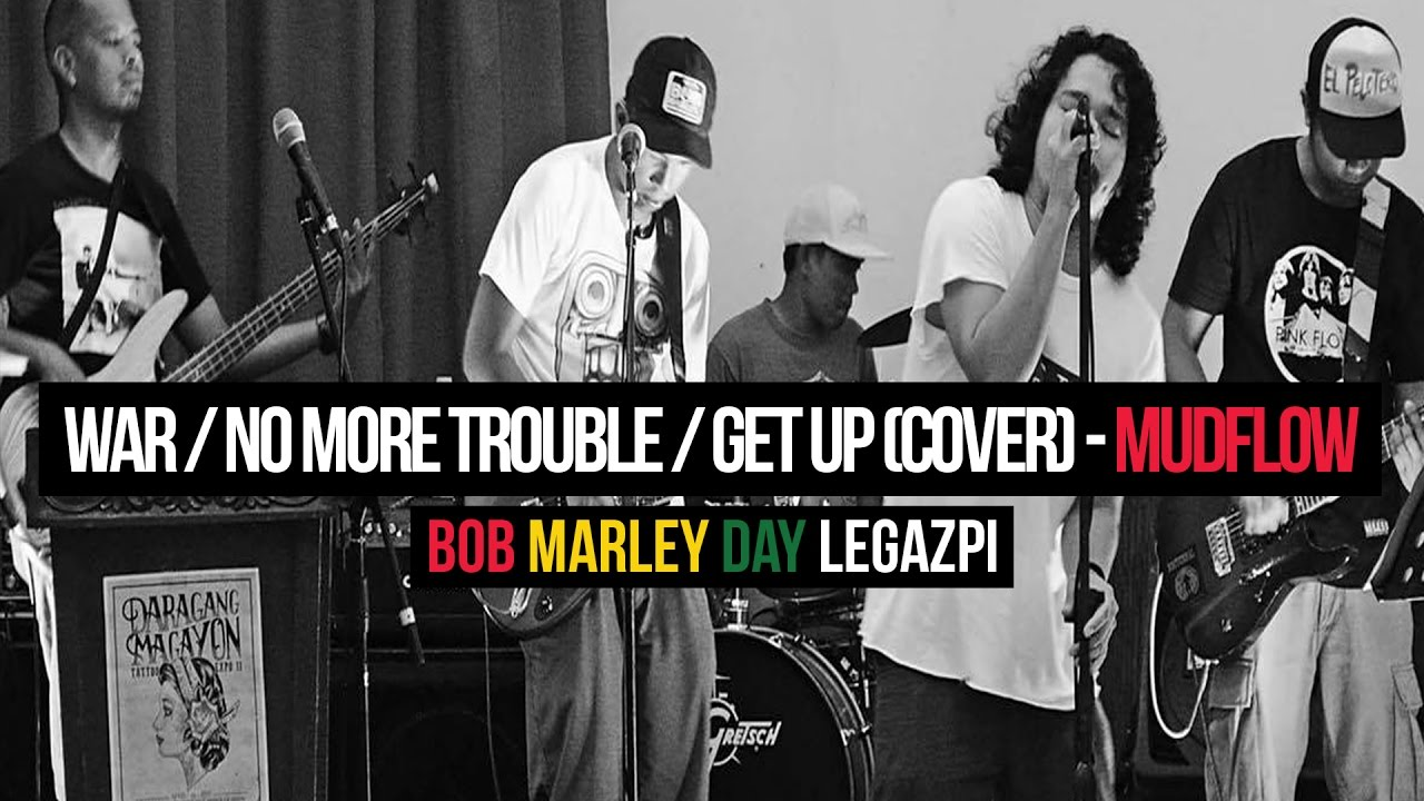 MUDFLOW - War /  No More Trouble / Get Up Stand Up (cover)