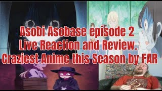 Asobi Asobase episode 2 Live Reaction and Review. Craziest Anime this Season by FAR