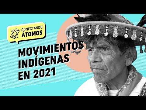 Conectando Átomos Ep.8 Movimientos indígenas en 2021