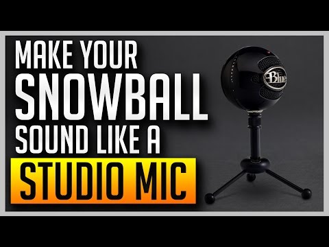 ✅ How to Make Your Blue Snowball Sound Like a Professional Studio Mic [BEST SETTINGS]