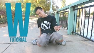 How to Breakdance I The W I Get downs