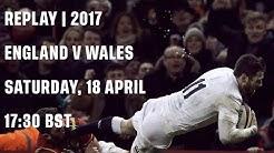 Replay   England v Wales 2017