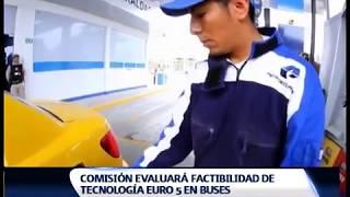 COMISIÓN EVALUARÁ FACTIBILIDAD DE TECNOLOGÍA EURO5 EN BUSES