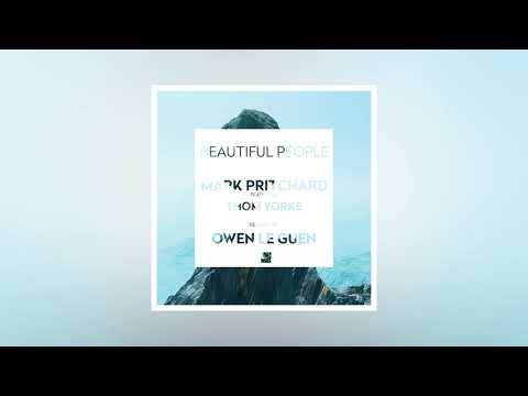Mark Pritchard feat Thom Yorke - Beautiful People (remixed by Owen Le Guen) mp3
