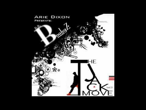 T Pain feat Arie Dixon -