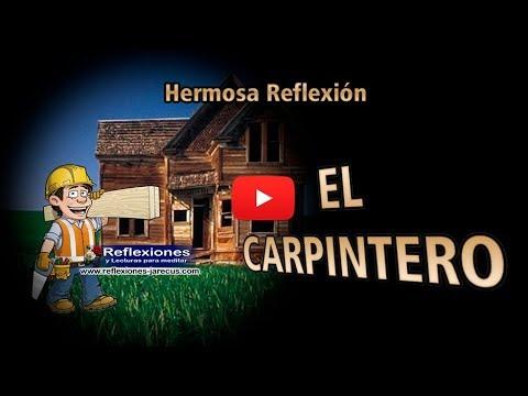 El carpintero - Reflexiones de la vida