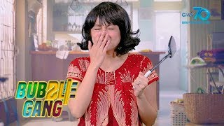 Bubble Gang: 'Antuking Ina' ka ba?