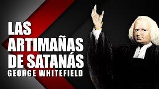 George Whitefield - Las Artimañas de Satanas - Textos puritanos Español thumbnail