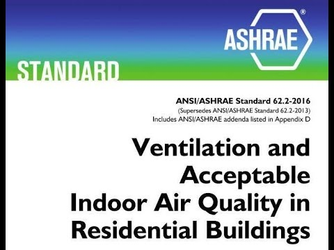 ASHRAE 62.2 (2016)  Using the New Standard in the Field