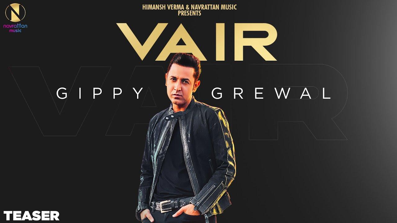 VAIR - Gippy Grewal   Teaser    Himansh Verma   Rav Hanjra   Snappy   Navrattan Music