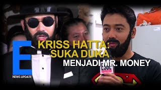 KRISS HATTA SOSOK DIBALIK MR.MONEY