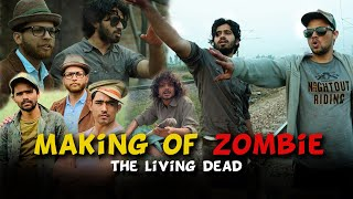 Making Of ZOMBIE - The Living De@d | Round2Hell | R2H