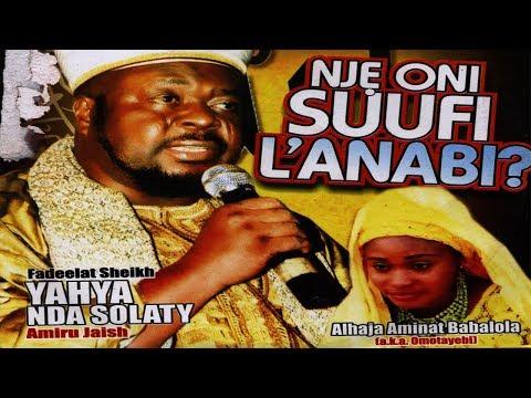 NJE ONI SUFI L'ANABI - Sheikh Yahaya NDA Solaty(Amiru Jaish)