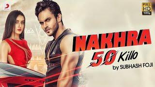 Subhash Foji Nakhra 50 Killo   Harsh Gahlot, Akansha   Haryanvi Songs Haryanavi 2019