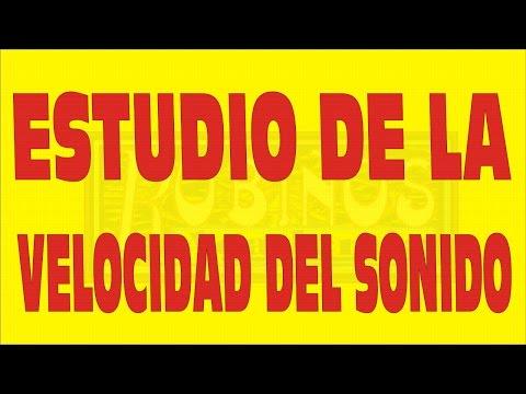 ESTUDIO DE LA VELOCIDAD DEL SONIDO