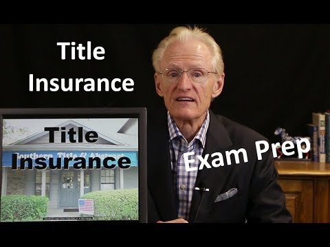 40 Title Insurance: Arizona Real Estate License Exam Prep