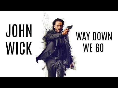 John Wick:  Kaleo - Way Down We Go